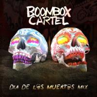 Dia De Los Muertos Mix - Boombox Cartel