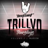 TRILLVO Thursdays Vol 7  | DrewFilament Mix + Tracklist