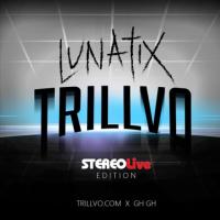 TRILLVO x GH GH Stereo Live Edition | LUNATIX Recap Mix