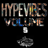 Hype Vibes The Mixtape: Volume 5 [4/8/2017]