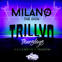 TRILLVO Thursdays VOL 11 | Milano The Don