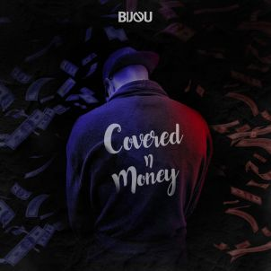 Bijou - Covered n Money