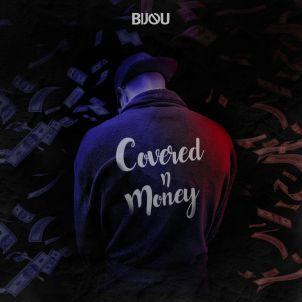 Bijou - Covered n Money