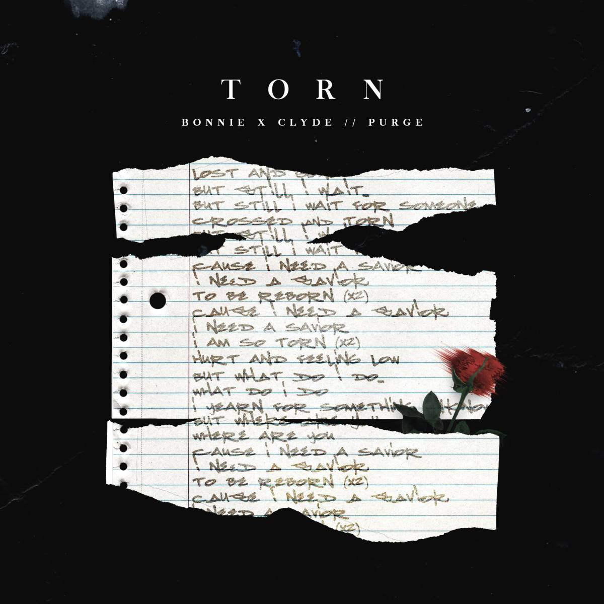 """Torn"" - Bonnie X Clyde and Purge [Review]"