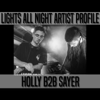 Lights All Night Artist Profile - Sayer & Holly
