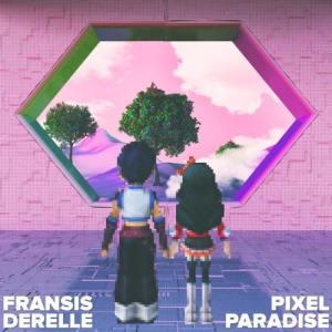 Fransis-Derelle-Pixel-Paradise