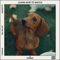 "Carnage, Mac Miller, and MadeinTYO teaching y'all to ""Learn How to Watch"""