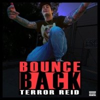 "Terror Reid/Getter Makes Us""Bounce Back"""