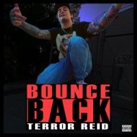 "Terror Reid/Getter Makes Us""Bounce Back"""