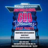 Boat Cruise Summer Series Presents: NGHTMRE & SLANDER GUD VIBRATIONS BOAT PARTY