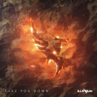 "Illenium opens up with ""Take You Down"""