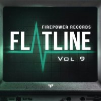 Firepower Records Brings Us Flatline Vol. 9
