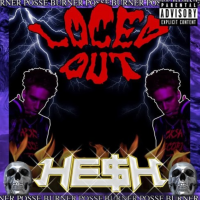 "HE$H drops ""Loced Out"" a sick fusion of southern rap & electronic bass music."