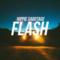 "Hippie Sabotage Drops ""Flash"""
