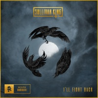 "Sullivan King Releases ""I'll Fight Back"""