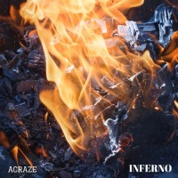 ACRAZE Ignites The Inferno [Review]
