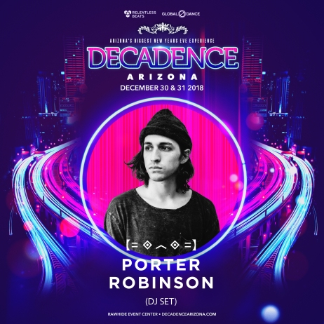 DecadenceAZ2018_General_PorterRobinson