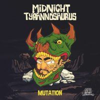"Midnight Tyrannosaurus destroys us with his new EP ""Mutation"""
