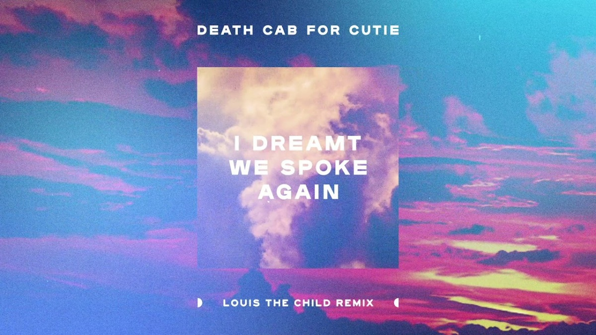 "Louis the Child's Heartbreaking Remix of ""I Dreamt We Spoke Again"""