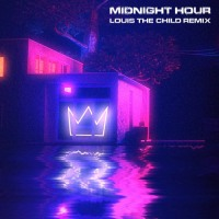 Louis The Child Remixes Midnight Hour