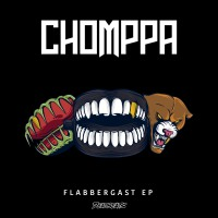 Sink Your Teeth into CHOMPPA's Newest EP: FLABBERGAST