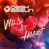 Dash Berlin's 'Wild At Heart' Finally Makes It's Debut