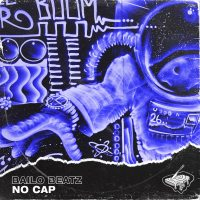 "Bailo's ""No Cap"" Lives Up to the Name"