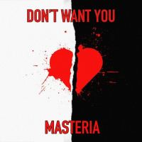 "MASTERIA Shows Softer Side of Dark House with ""Don't Want You"""