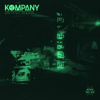 "KOMPANY MAKES US ""FEEL IT ALL"" WITH NEW REMIX EP"