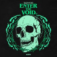 Enter The Void With BADVOID's Addictingly Gritty New EP